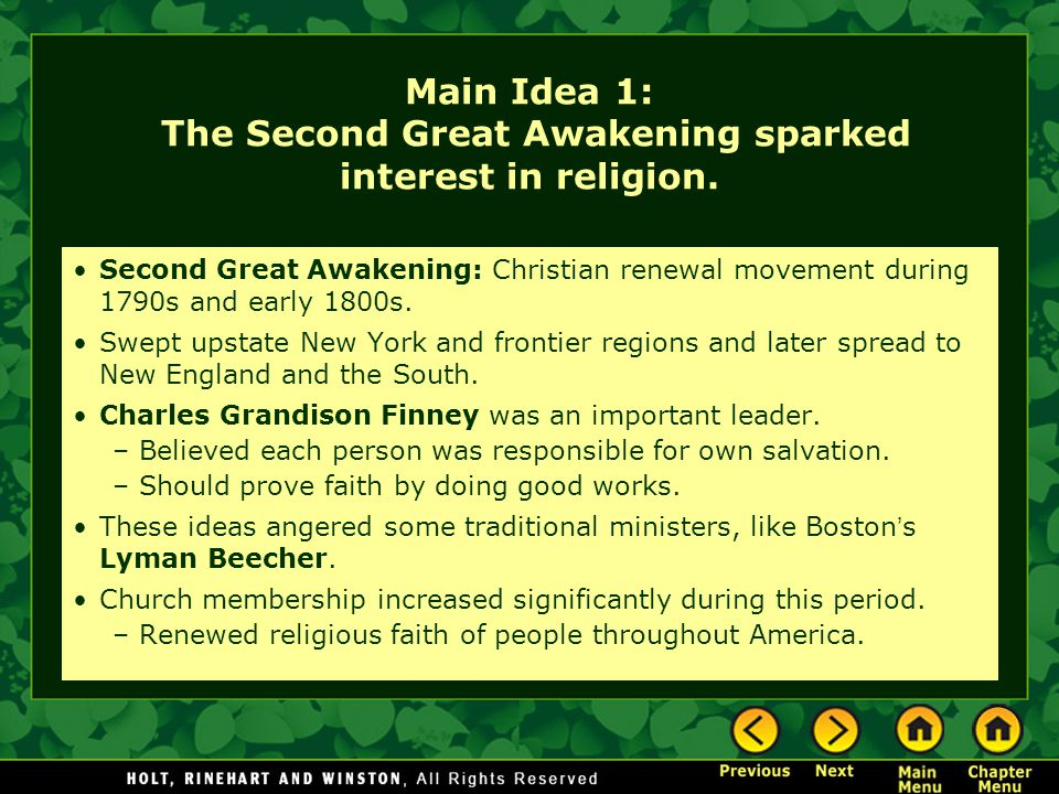 Main Idea 1: The Second Great Awakening sparked interest in religion.