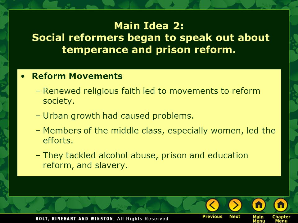 Main Idea 2: Social reformers began to speak out about temperance and prison reform.