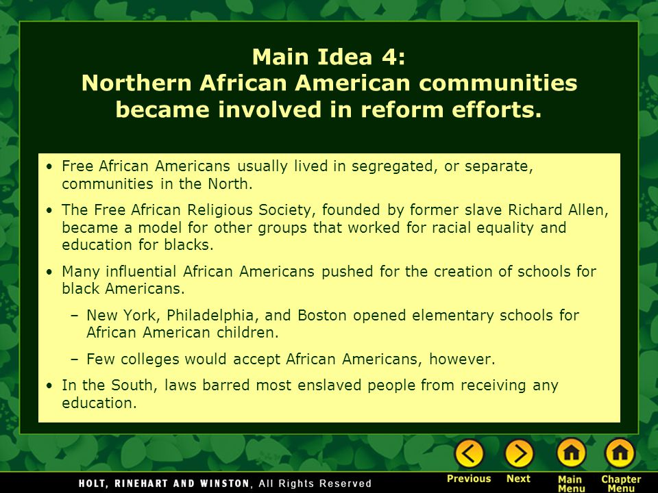 Main Idea 4: Northern African American communities became involved in reform efforts.