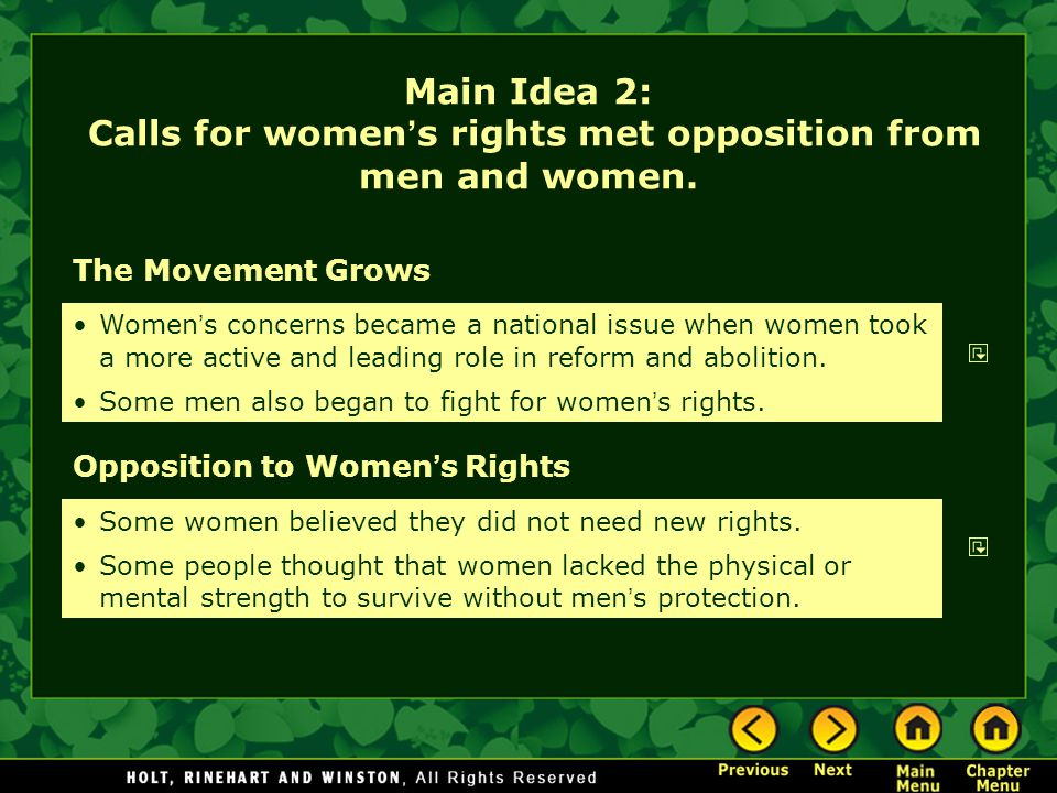 Main Idea 2: Calls for women's rights met opposition from men and women.