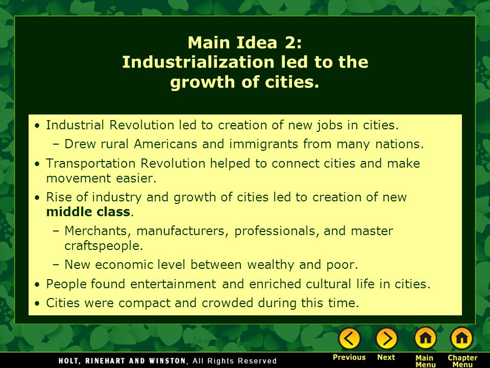 Main Idea 2: Industrialization led to the growth of cities.