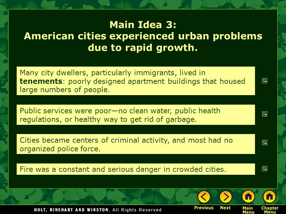 Main Idea 3: American cities experienced urban problems due to rapid growth.
