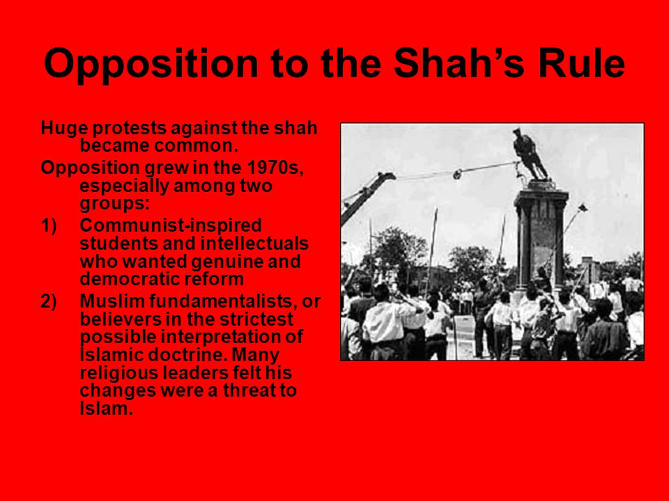 Opposition to the Shah's Rule