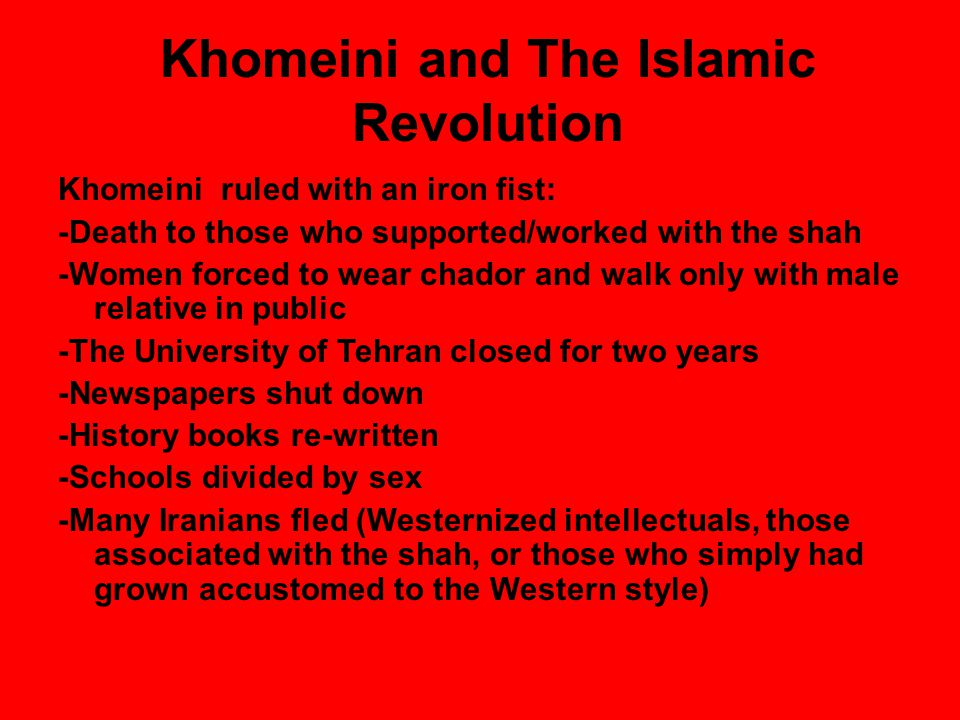 Khomeini and The Islamic Revolution