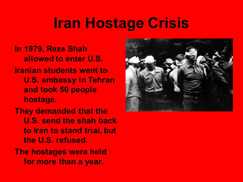 Iran Hostage Crisis In 1979, Reza Shah allowed to enter U.S.