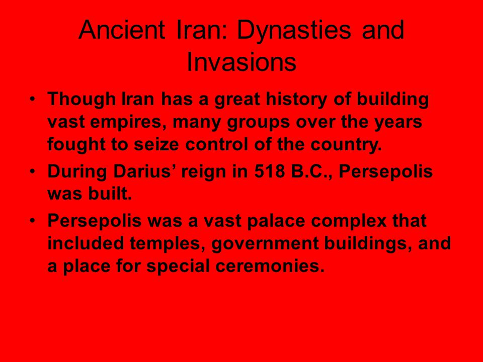 Ancient Iran: Dynasties and Invasions