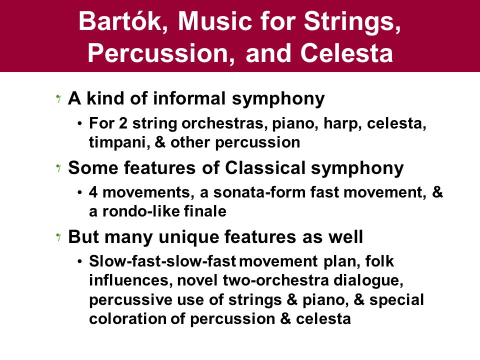 Bartók, Music for Strings, Percussion, and Celesta