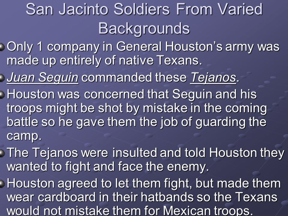 San Jacinto Soldiers From Varied Backgrounds