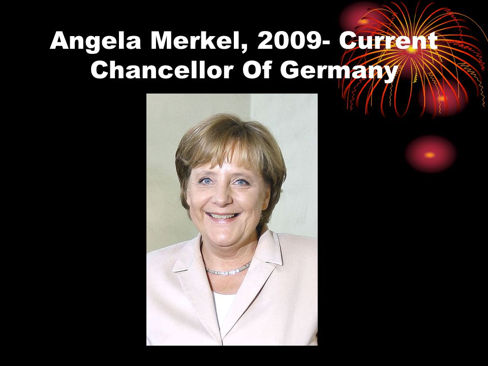 Angela Merkel, 2009- Current Chancellor Of Germany