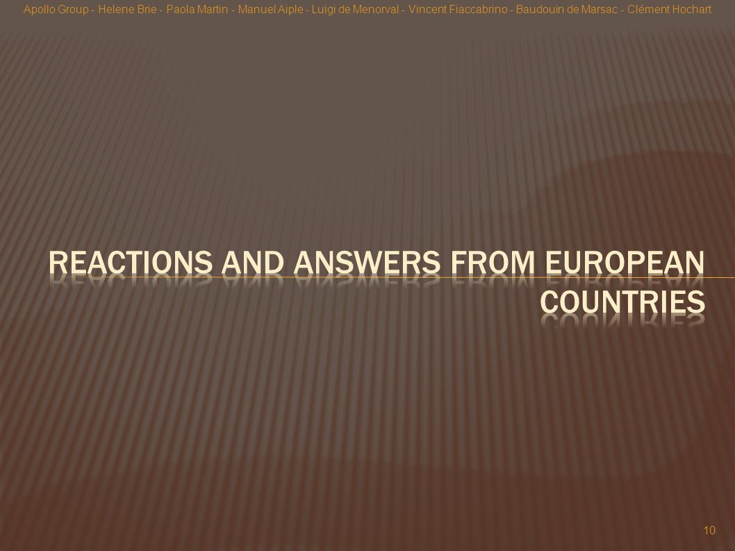 Reactions and answers from European countries