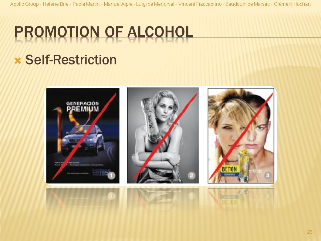 Promotion of Alcohol Self-Restriction