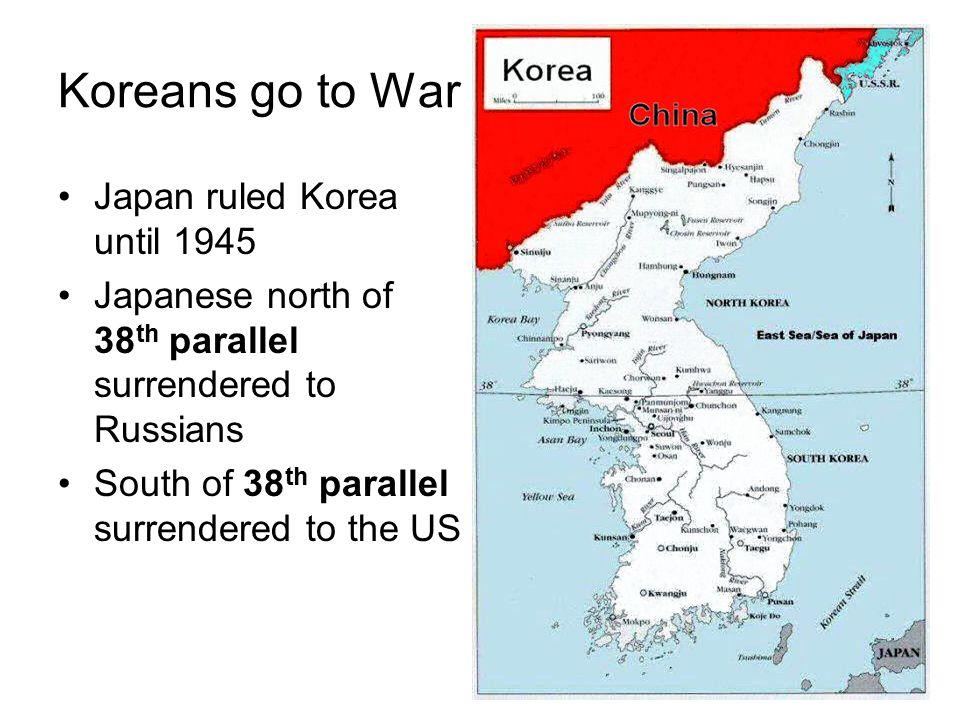 Koreans go to War Japan ruled Korea until 1945
