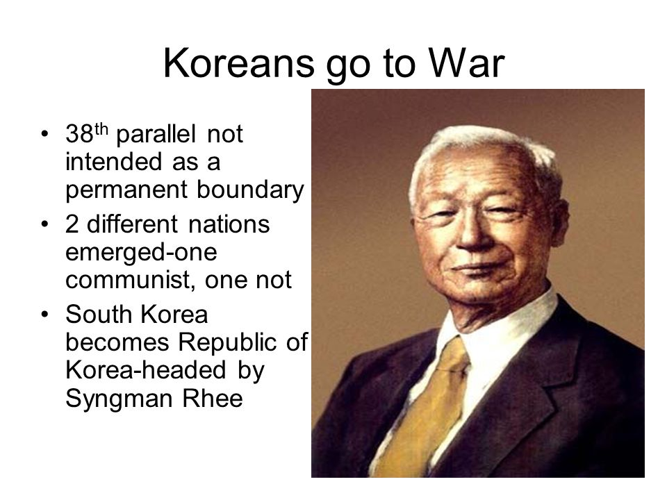 Koreans go to War 38th parallel not intended as a permanent boundary