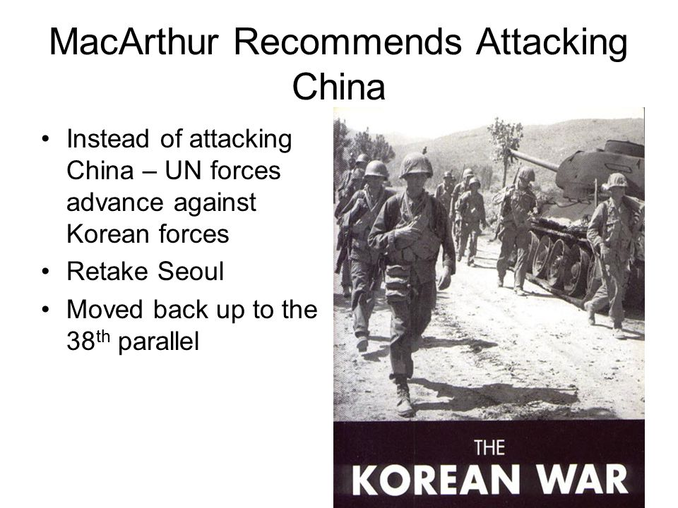 MacArthur Recommends Attacking China