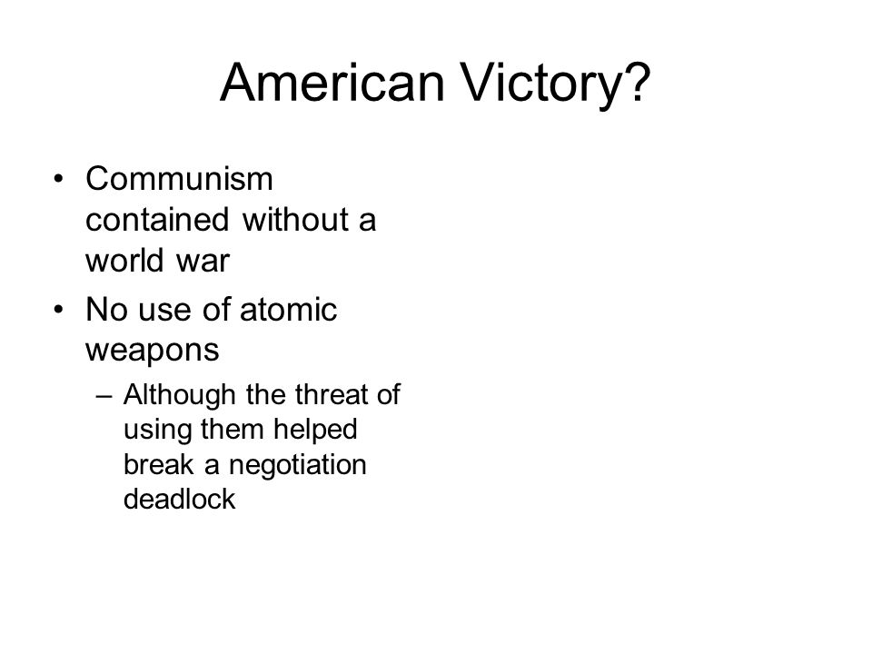 American Victory Communism contained without a world war