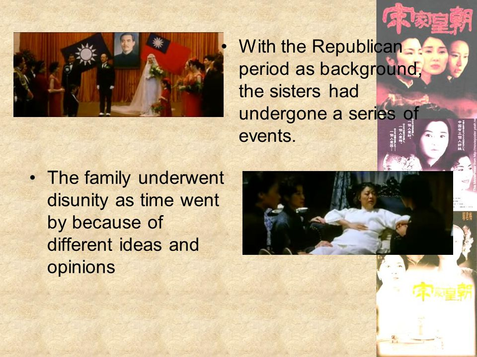With the Republican period as background, the sisters had undergone a series of events.