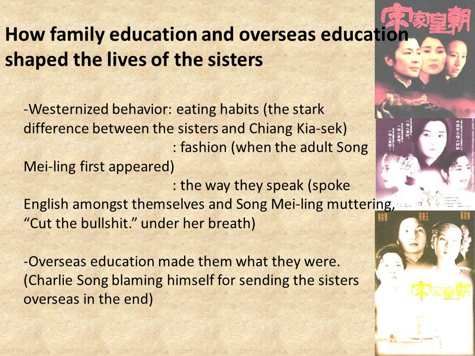 How family education and overseas education shaped the lives of the sisters