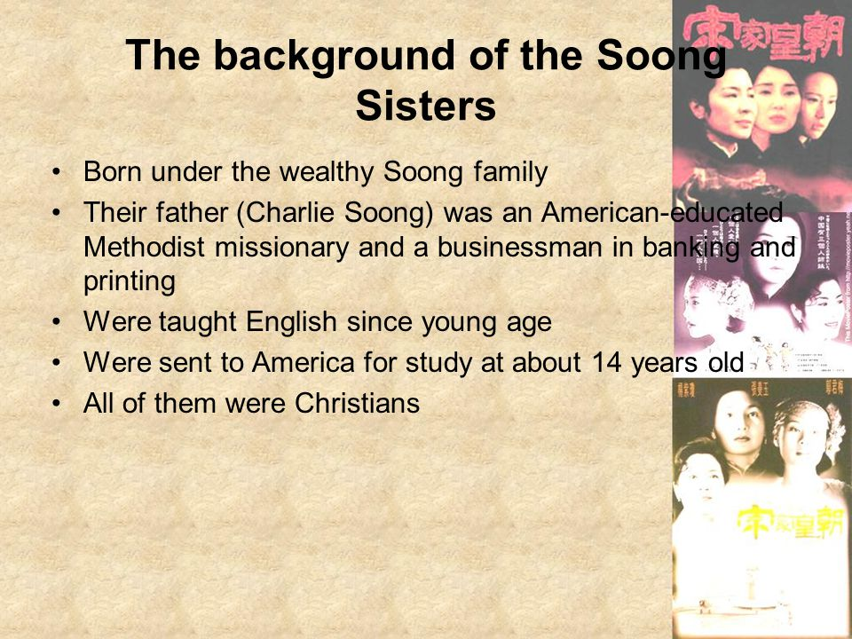 The background of the Soong Sisters