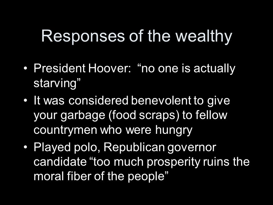 Responses of the wealthy