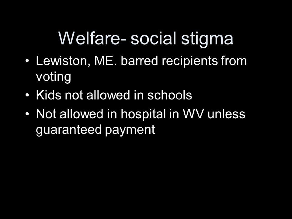 Welfare- social stigma