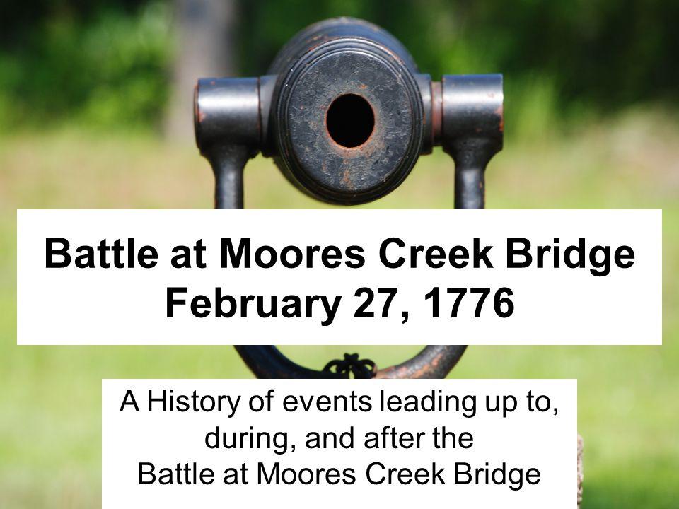 Battle at Moores Creek Bridge February 27, 1776