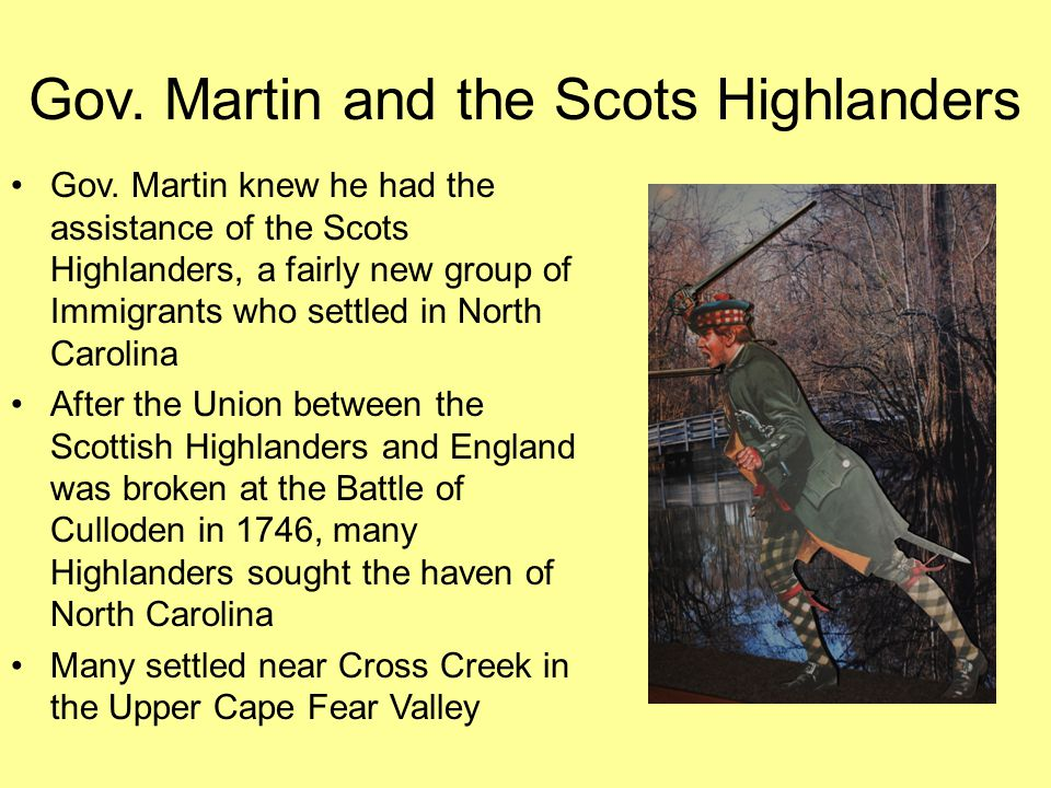Gov. Martin and the Scots Highlanders
