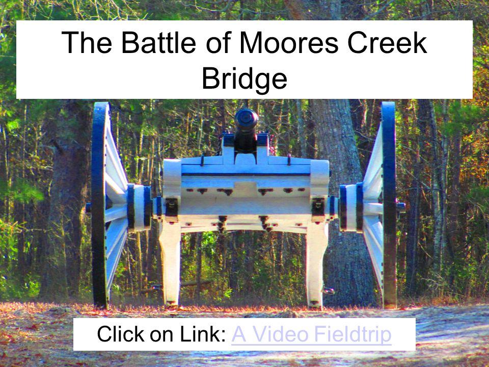The Battle of Moores Creek Bridge