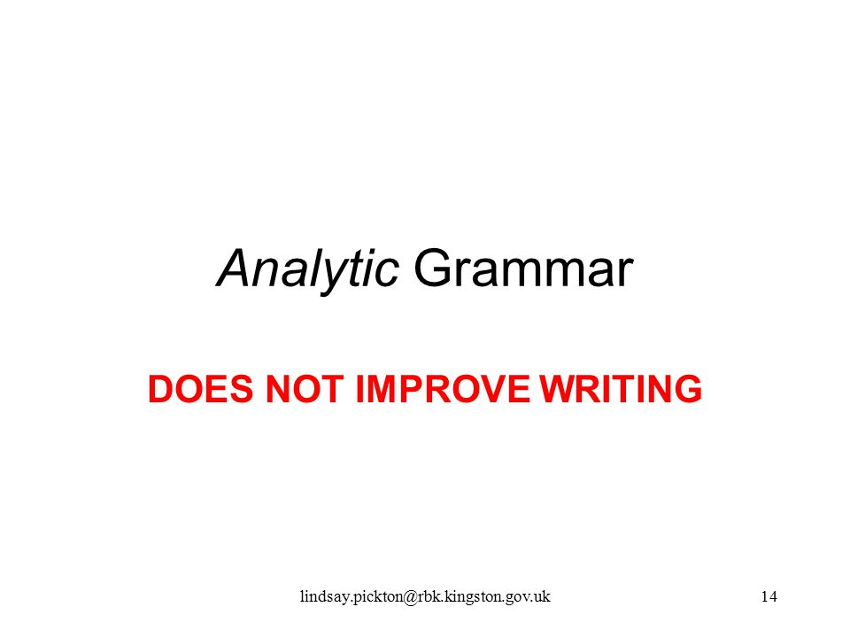 DOES NOT IMPROVE WRITING