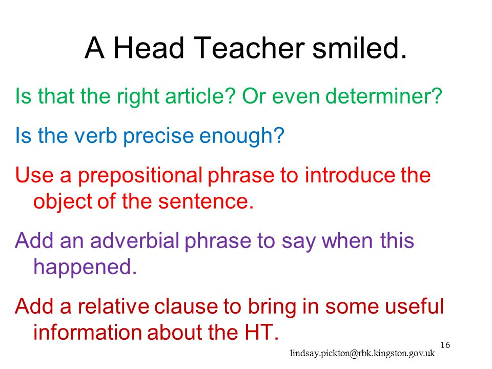 A Head Teacher smiled.