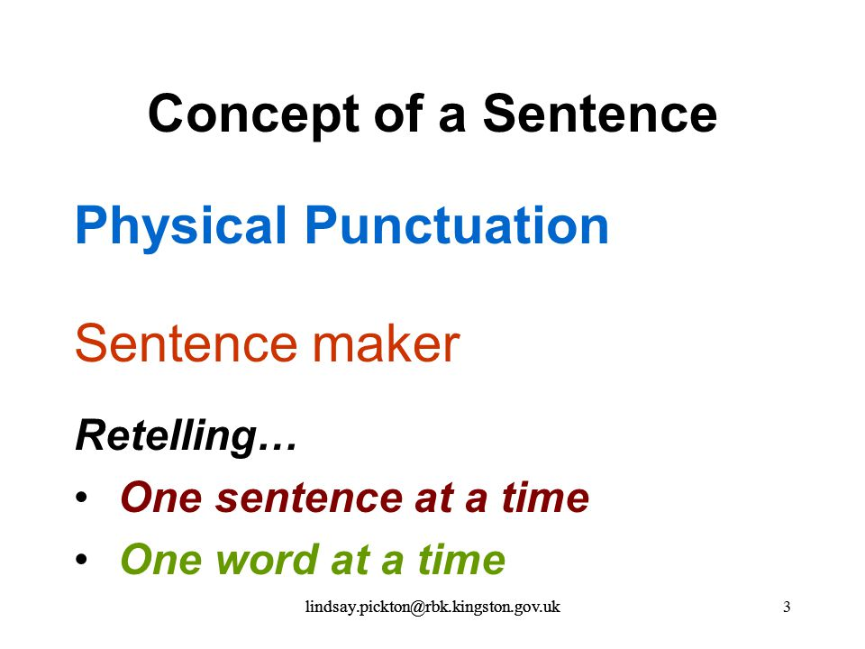 Concept of a Sentence Physical Punctuation Sentence maker Retelling…