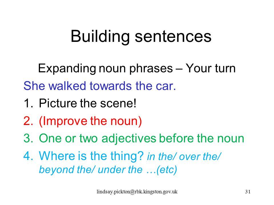 Expanding noun phrases – Your turn