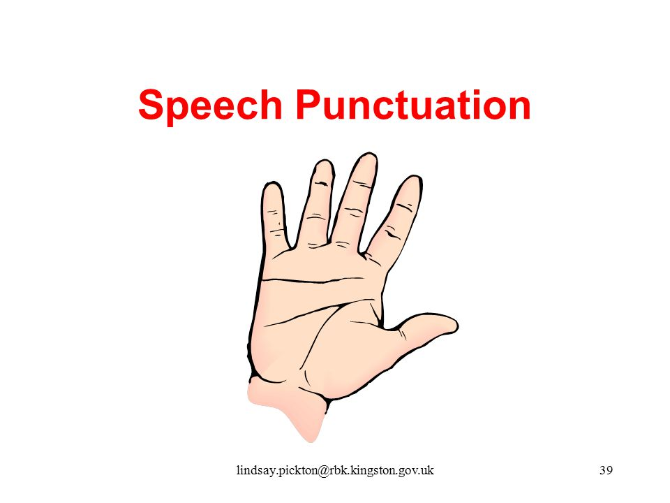 Speech Punctuation lindsay.pickton@rbk.kingston.gov.uk