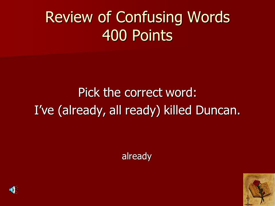Review of Confusing Words 400 Points