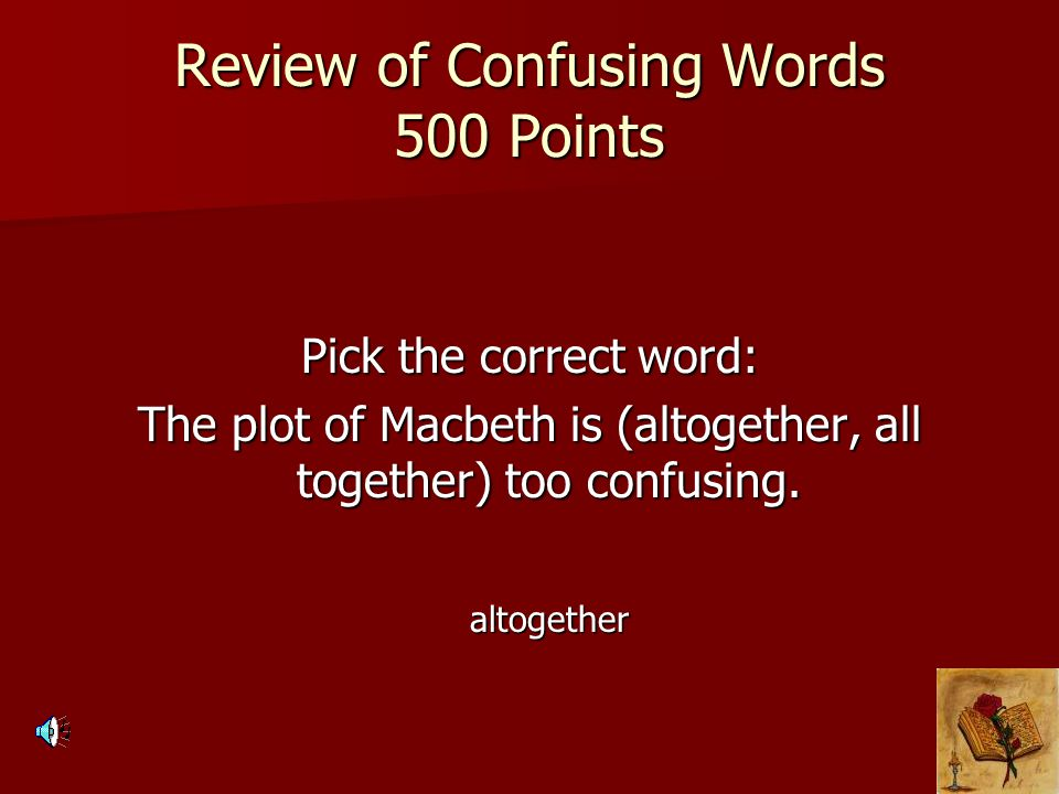 Review of Confusing Words 500 Points