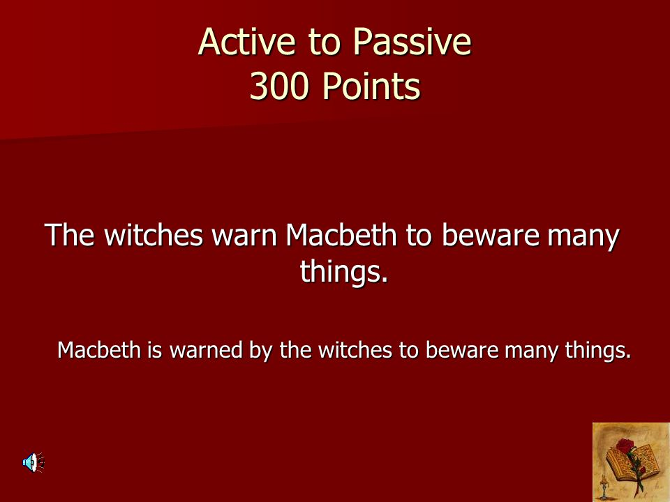 Active to Passive 300 Points