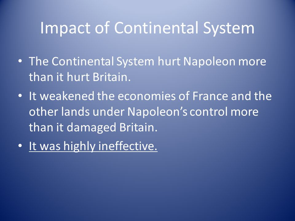 Impact of Continental System