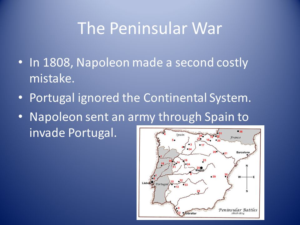 The Peninsular War In 1808, Napoleon made a second costly mistake.