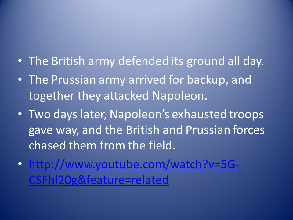 The British army defended its ground all day.