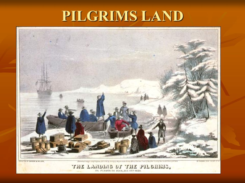 PILGRIMS LAND