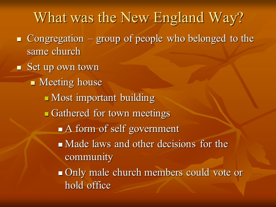 What was the New England Way