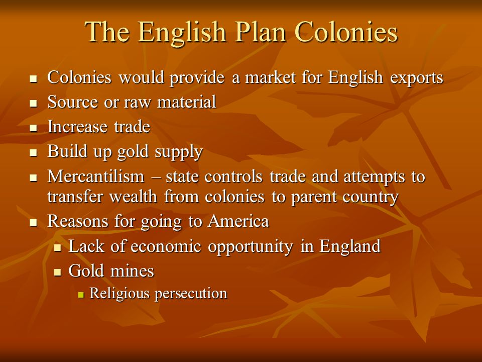 The English Plan Colonies