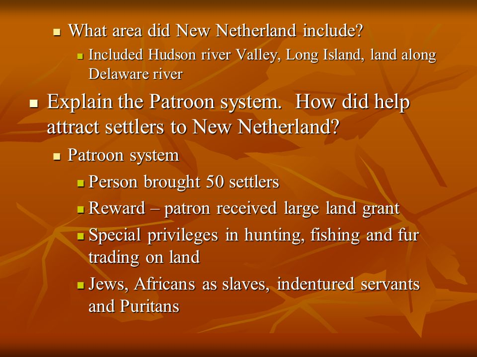 What area did New Netherland include