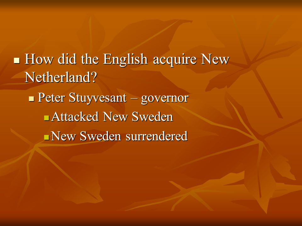 How did the English acquire New Netherland