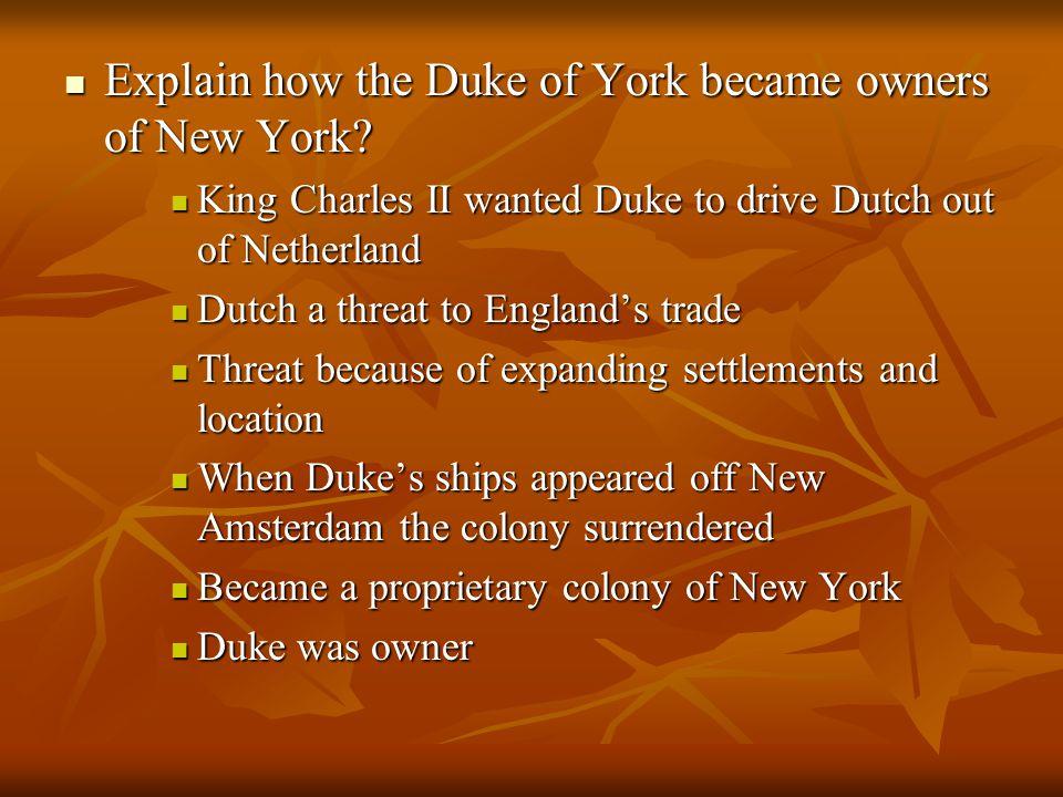 Explain how the Duke of York became owners of New York