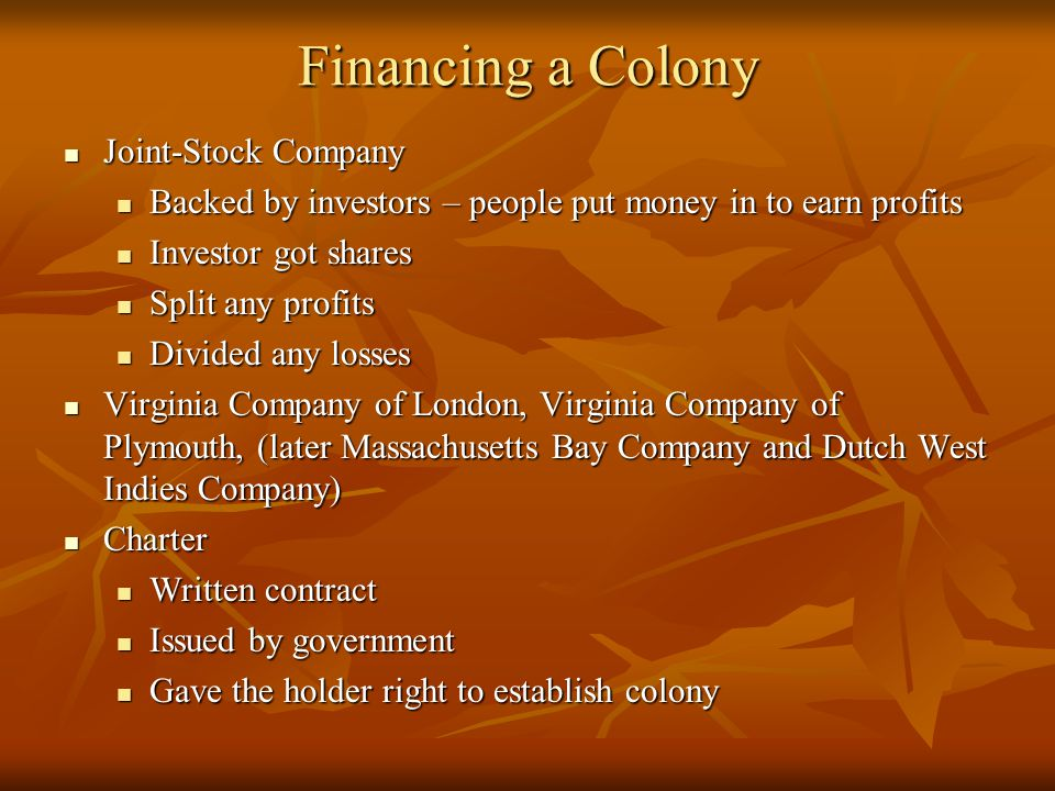 Financing a Colony Joint-Stock Company