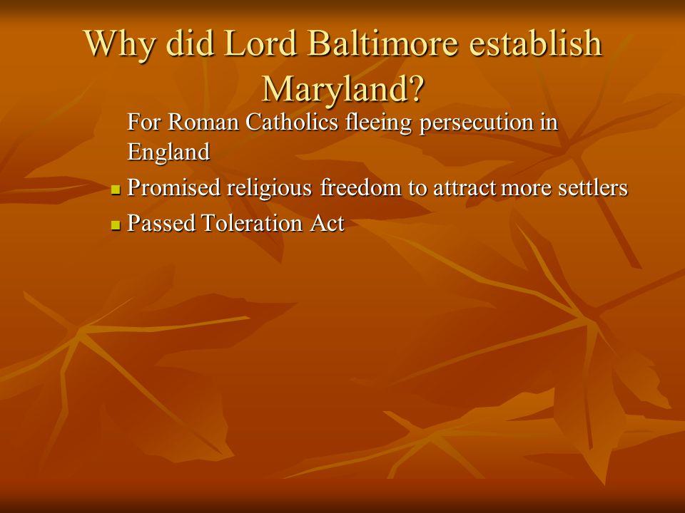 Why did Lord Baltimore establish Maryland