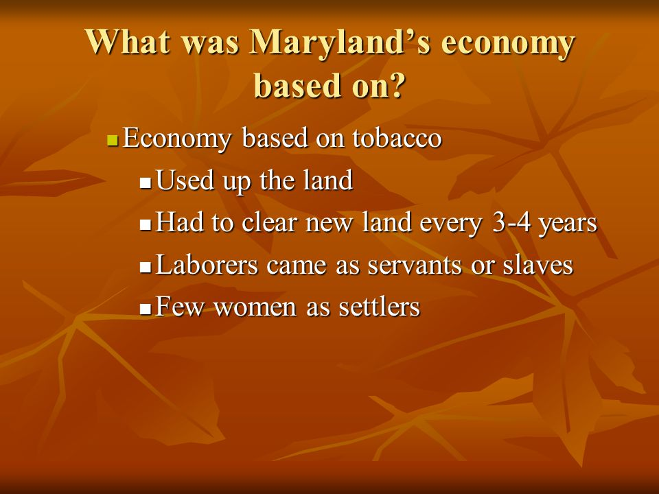 What was Maryland's economy based on