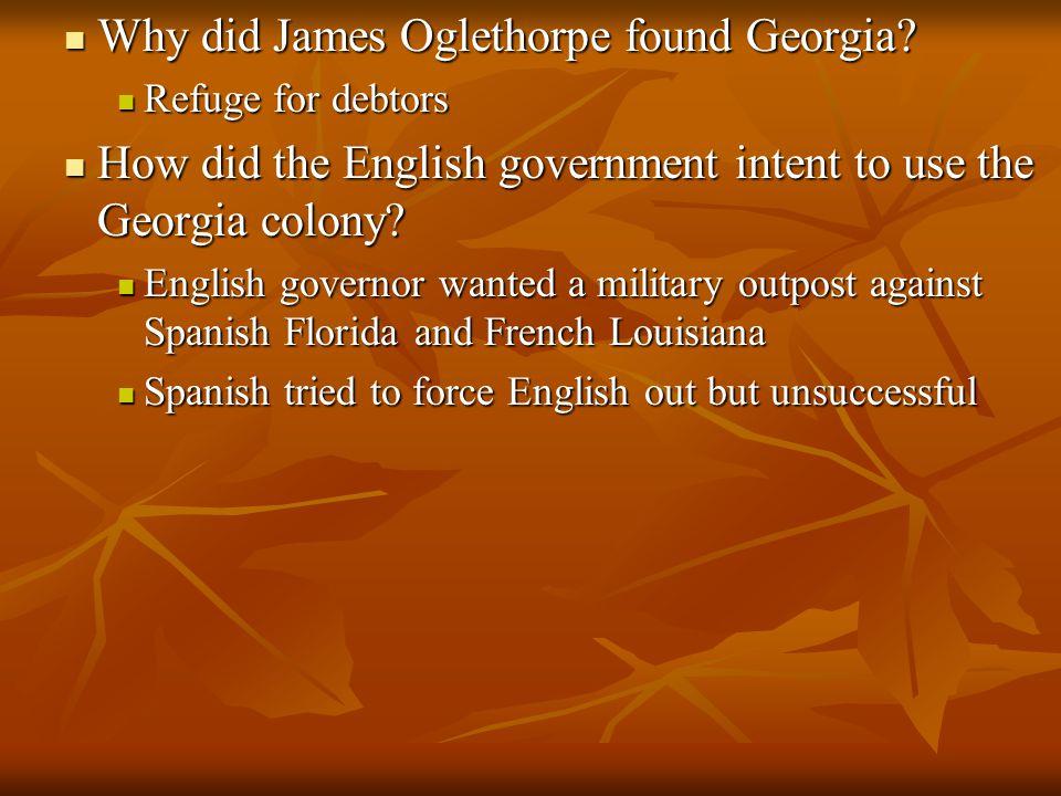 Why did James Oglethorpe found Georgia