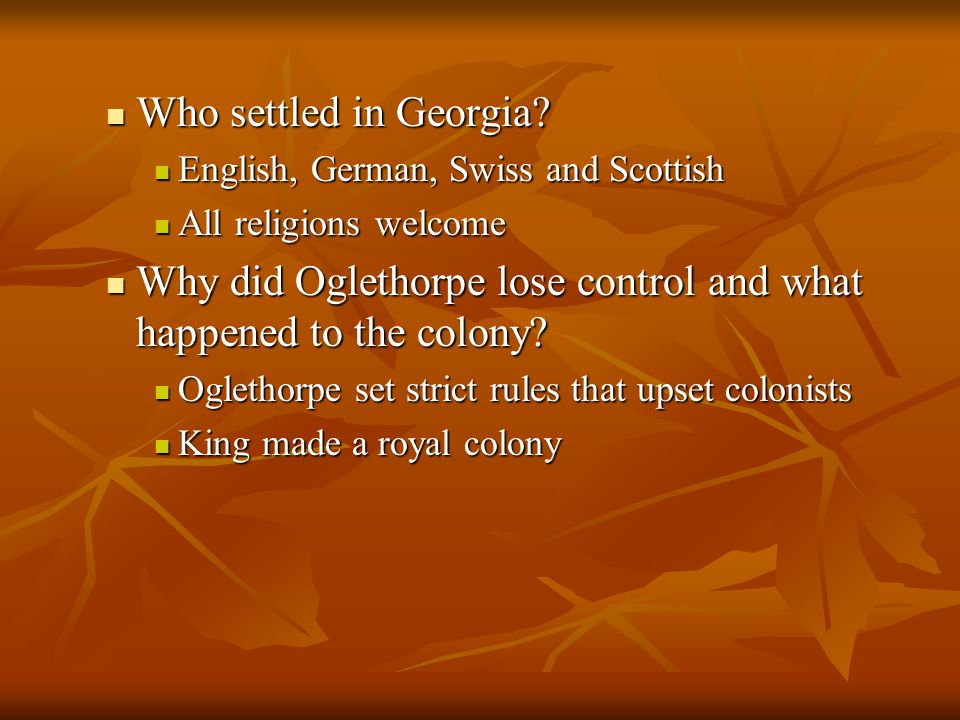 Why did Oglethorpe lose control and what happened to the colony