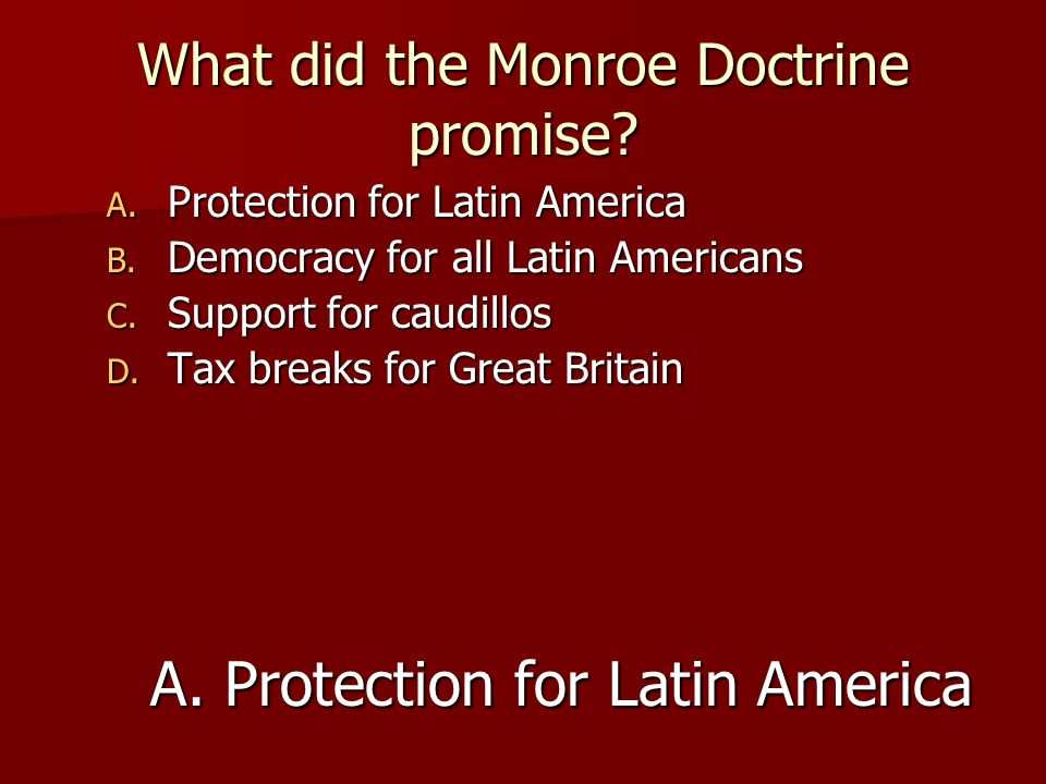 What did the Monroe Doctrine promise